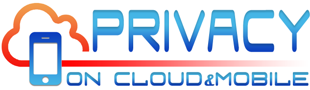 Privacy on Cloud and Mobile